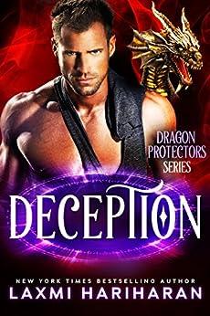 Deception: Paranormal Romance - Dragon Shifters and Immortals (Dragon Protectors Book 3) by [Hariharan, Laxmi]