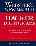 Webster's New World Hacker Dictionary, Bernadette Schell and Clemens Martin, 0470047526