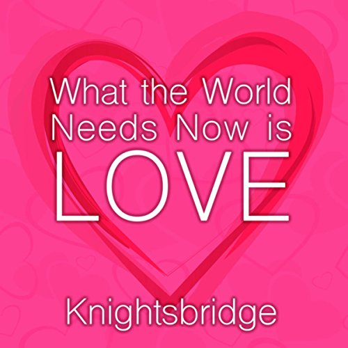 Love Is A Wonderful Thing By Knightsbridge On Amazon Music