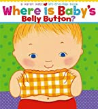 img - for Where Is Baby's Belly Button? (Karen Katz Lift-the-Flap Books) by Katz. Karen ( 2002 ) Board book book / textbook / text book