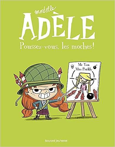 Télécharger Mortelle Adèle, Tome 05: Poussez-vous, les moches ! pdf gratuits