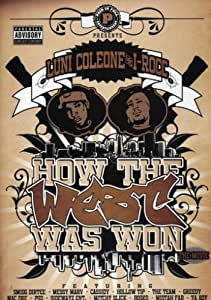 Luni Coleone & I-Rocc: How the West Was Won - The Movie