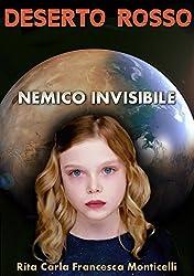Deserto rosso - Nemico invisibile (Italian Edition)