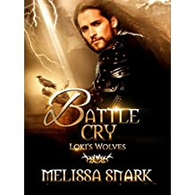 Battle Cry: Loki's Wolves (Ragnarok: Doom of the Gods Book 3)