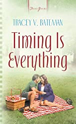 Timing Is Everything (Truly Yours Digital Editions Book 601)