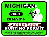 MICHIGAN Zombie Hunting Permit 2014/2015 Car Decal / Sticker