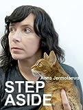 Anna Jermolaewa: Step Aside, Iara Boubnova, Christian Egger, Hedwig Saxenhuber, 3869842725