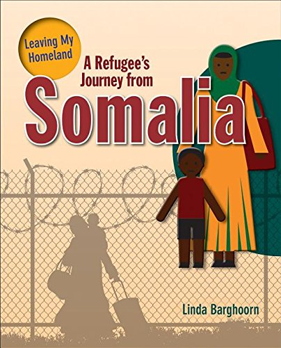 A Refugee's Journey from Somalia (Leaving My Homeland)
