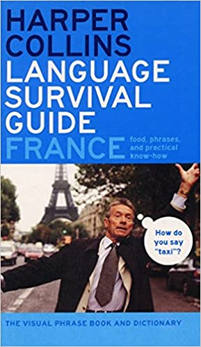 France The Visual Phrasebook and Dictionary HarperCollins Language Survival Guide