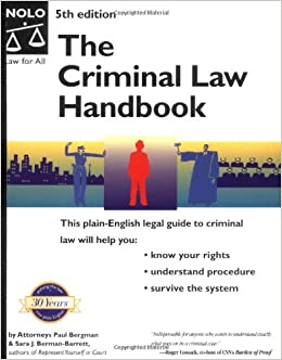 Criminal Law Handbook: Know Your Rights, Survive the System