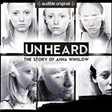Unheard: The Story of Anna Winslow Other by Anthony Del Col, Cassandra Bond, JP Conway, James Davies, Steve Alexander, Phillip Bretherton, Daniel Collard