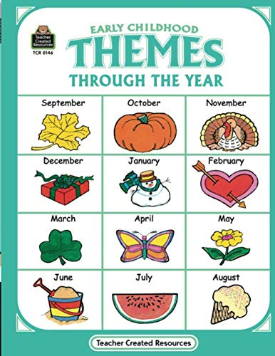 Themes Through the Year: Early Childhood Early Childhood Lesson Plans