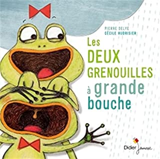 Les deux grenouilles à grande bouche, Delye, Pierre