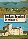 img - for Look at Scotland (Breydon) book / textbook / text book