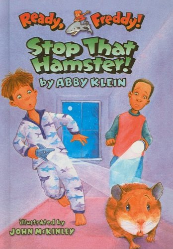 Read Online Stop That Hamster! (Ready, Freddy! (Prebound Numbered)) ebook