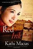 Red Ink (Extreme Devotion Series, Book 3)