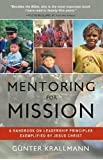 Mentoring for Mission: A Handbook on Leadership Principles Exemplified by Jesus