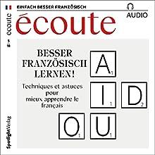 Écoute Audio. 5/2018: Französisch lernen Audio - Besser Französisch lernen! Hörbuch von div. Gesprochen von: div.