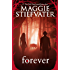Forever (The Wolves of Mercy Falls Book 3)