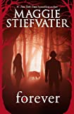 In Maggie Stiefvater's SHIVER, Grace and Sam found each other. In LINGER, they fought to be together. Now, in FOREVER, the stakes are even higher than before.  Wolves are being hunted.  Lives are being threatened.  And love is harder and hard...