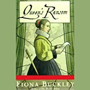 Queen's Ransom | Fiona Buckley