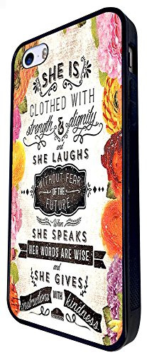 215 - Floral Shabby Chic Christian Quote She Is Clothed Design iphone SE - 2016 Coque Fashion Trend Case Coque Protection Cover plastique et métal - Noir