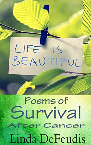 Thumbnail for Life is Beautiful - Poems of Survival after Cancer