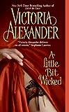 A Little Bit Wicked (Last Man Standing, Book 1)
