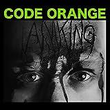 I Am King by Code Orange (2014-09-02)