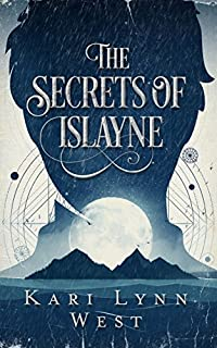 The Secrets Of Islayne by Kari Lynn West ebook deal