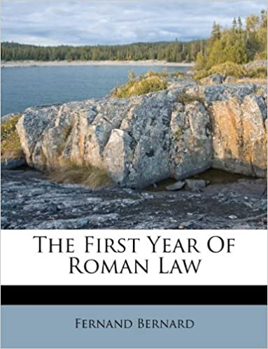 The First Year Of Roman Law