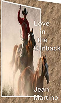 Love in the Outback by [Martino, Jean]