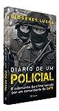 capa de Diário de Um Policial. O Submundo do Crime Narrado por Um Comandante do GATE