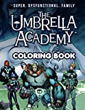 The Umbrella Academy Coloring Book: Amazing