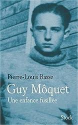 Guy Môquet, une enfance fusillée
