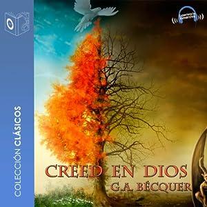 Creed en Dios [Believe in God] Audiobook
