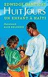 Huit Jours: Un Enfant À Haïti