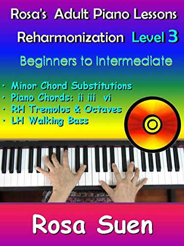 Rosa's Adult Piano Lessons With Videos - Piano Reharmonization Level 3 - Minor Chord Substitutions: Intermediate Song:  Away In A Manger (Piano Tutorials Book 1) Chord Substitutions Piano