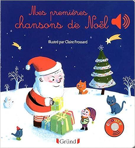 Book's Cover of Mes premières chansons de Noël (Français) Relié – 2 octobre 2014
