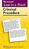 Law in a Flash Cards : Criminal Procedure 2013, Emanuel, Steven, 1454824913