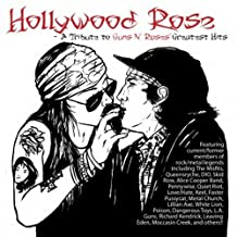 Hollywood Rose: A Tribute To Guns N Roses Greatest Hits