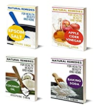 Natural Remedies for Health, Home, and Beauty Box Set 4 Books in 1: Vol1: Epsom Salt; Vol. 2: Apple Cider Vinegar; Vol. 3: Coconut Oil; Vol 4: Baking Soda