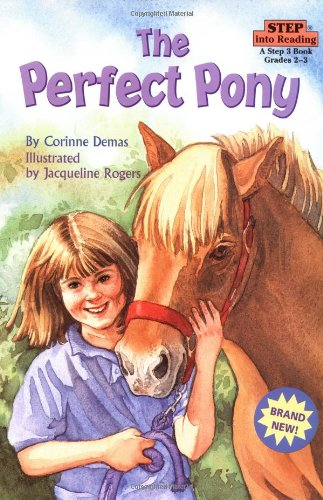 The Perfect Pony (Step-Into-Reading, Step 3)