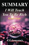 img - for Summary - I Will Teach You To Be Rich: By Ramit Sethi - A Complete Chapter by Chapter Summary! (I Will Teach You To Be Rich: A Complete Summary - Summary, Paperback, Hardcover, Audio, Audible Book 1) book / textbook / text book