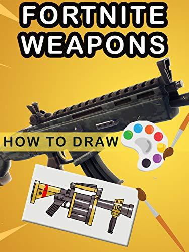 Fortnite Weapons Drawing Tutorial