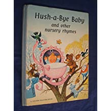 Hush A Bye Baby And Other Nursery Rhymes