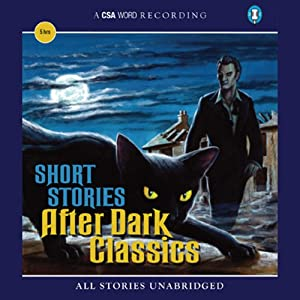 Short Stories: After Dark Classics Audiobook