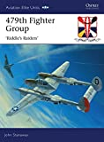 img - for 479th Fighter Group:  Riddle s Raiders  (Aviation Elite Units) book / textbook / text book