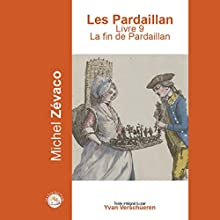 La fin de Pardaillan (Les Pardaillan 9)   Livre audio Auteur(s) : Michel Zevaco Narrateur(s) : Yvan Verschueren