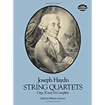 String Quartets, Opp. 20 and 33, Complete